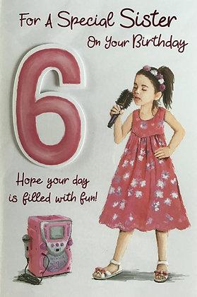 Sister's 6th Birthday Card