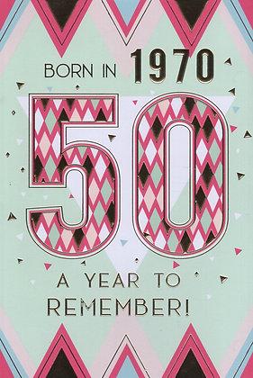 Year You Were Born 50th Birthday Card