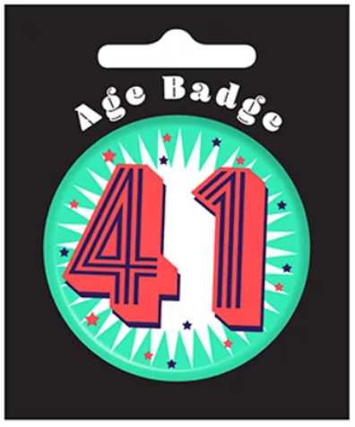 41st Birthday Badge (5.5cm)