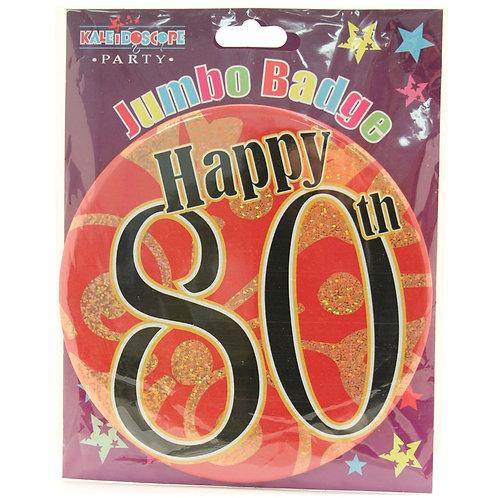 Age 80 Unisex Party Badge (15cm)