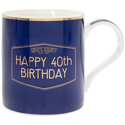 Gents Society Happy 40th Birthday Mug