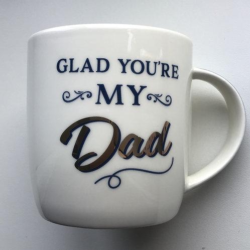 Glad You're My Dad Mug