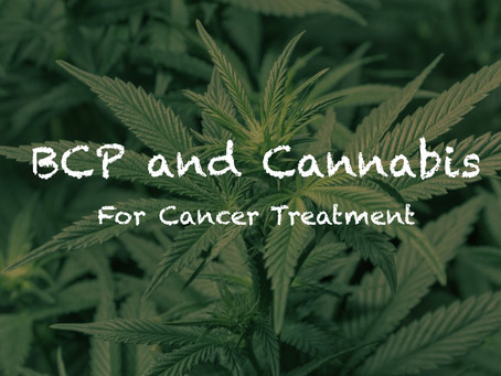 BCP and Cannabis for Cancer
