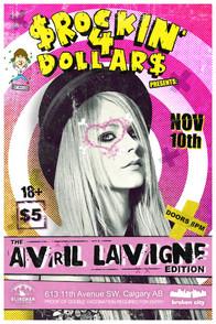 November 10th - Rockin' 4 Dollar$ Avril Lavigne Edition