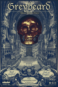 Septemeber 10th   Greybeard Album Release   Red Shifted   Owls & Eagles