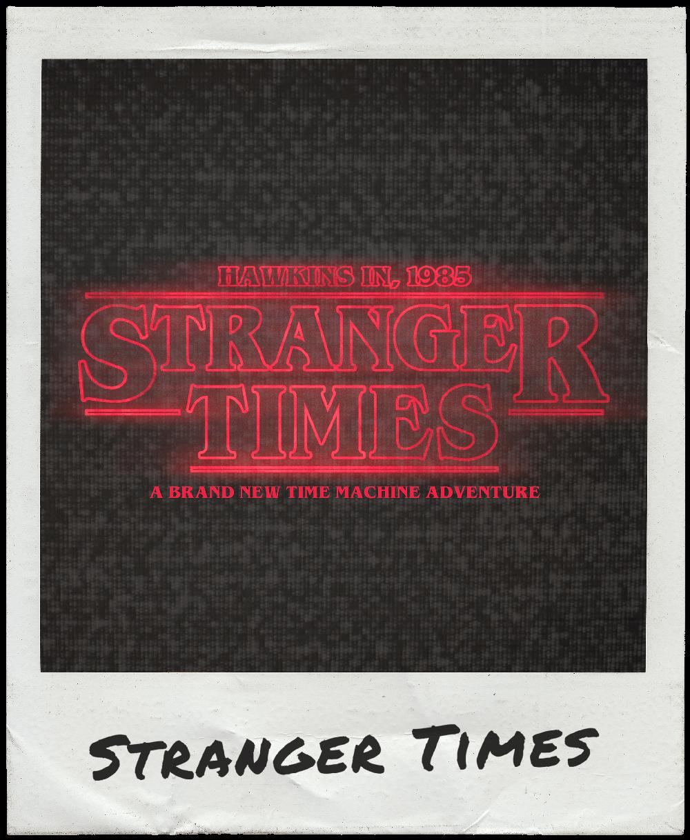 Stranger Times