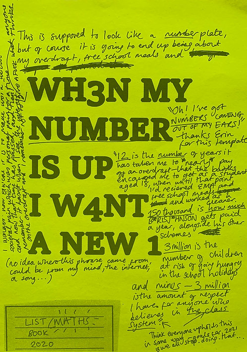 When My Number Is Up I Want A New One (Neon Yellow)
