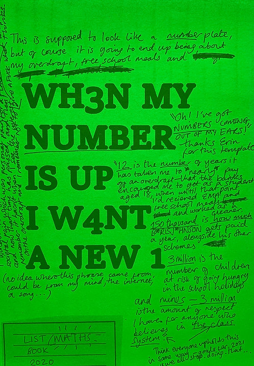 When My Number Is Up I Want A New One (Neon Green)