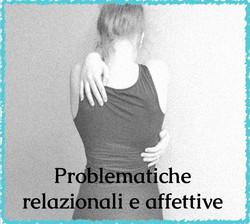 Problematiche relazionali e affettive