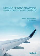 Formação e práticas pedagógicas: múltiplos olhares nas Ciências Aeronáuticas