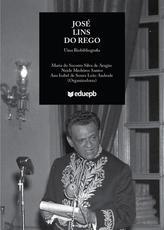 José Lins do Rego – Uma Biobibliografia