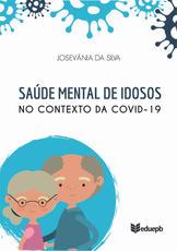 Saúde Mental de Idosos no contexto do COVID-19