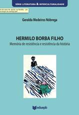 Hermilo Borba Filho – Memória De Resistência E Resistência Da Memória