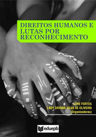 Direito Humanos e lutas por reconhecimento