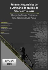 Resumos Expandidos do I Seminário do Núcleo de Ciências Criminais