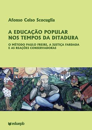 A EDUCAÇÃO POPULAR NOS TEMPOS DA DITADURA
