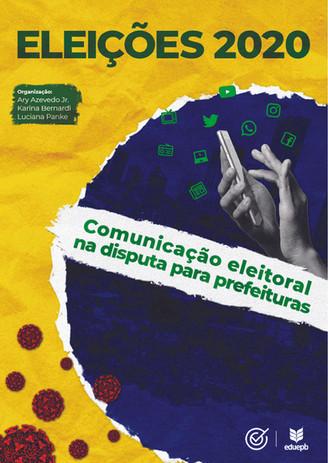 Eleições 2020 – Comunicação Eleitoral na disputa para prefeituras