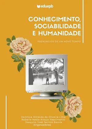CONHECIMENTO, SOCIABILIDADE E HUMANIDADE