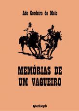Memórias de um vaqueiro