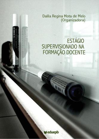 Estágio Supervisionado na Formação Docente