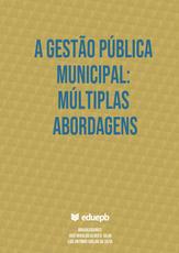 A gestão pública municipal: múltiplas abordagens