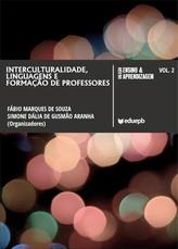 Interculturalidade - Linguagens E Formação De Professores Interculturalidade – Linguagens E Formação De Professores
