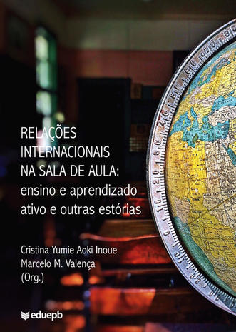 Relações internacionais na sala de aula: ensino e aprendizado ativo e outras estórias