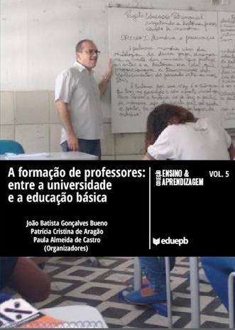 A formação de professores: entre a universidade e a educação básica