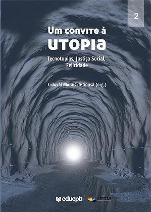 Um Convite à Utopia Volume 2
