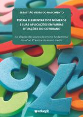 Teoria elementar dos números e suas aplicações em várias situações do cotidiano