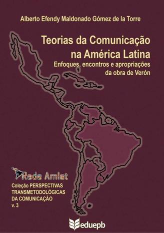 Teorias da Comunicação na América Latina
