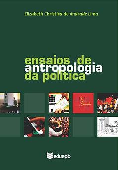Ensaios de antropologia da politica - gr