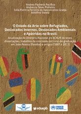 O Estado da arte sobre refugiados, deslocados internos, deslocados ambientais e apátridas no Brasil