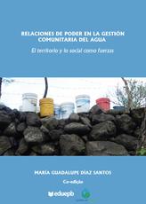 Relaciones de poder en la gestión comunitaria del água