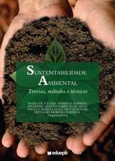 Sustentabilidade Ambiental – Teorias, métodos e técnicas