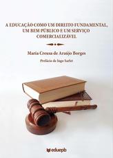 A Educação como um direito fundamental, um bem público e um serviço comercializável