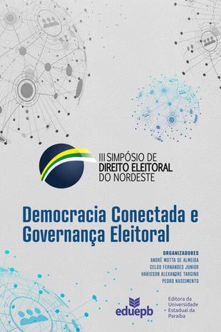 Democracia Conectada e Governança Eleitoral