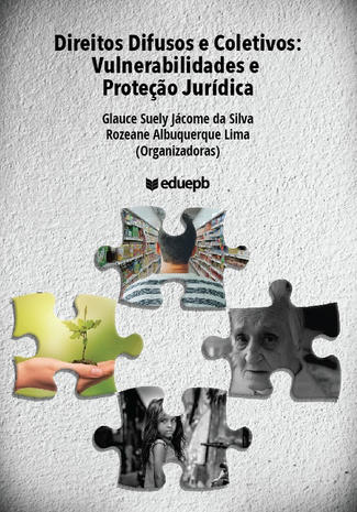 Direitos Difusos e Coletivos: vulnerabilidades e Proteção Jurídica