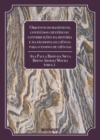 Objetivos Humanísticos, conteúdos científicos: contribuições da História…