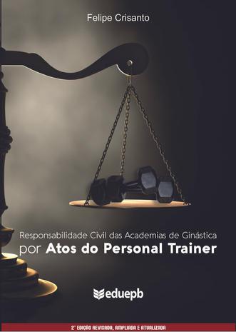 Responsabilidade civil das academias de ginástica por atos do personal trainer
