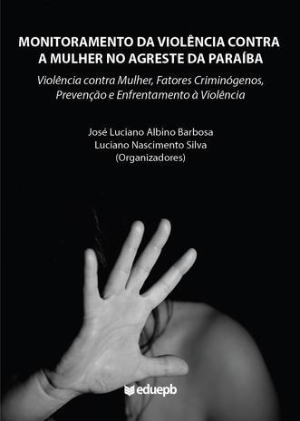 Monitoramento da violência contra a mulher no Agreste da Paraíba
