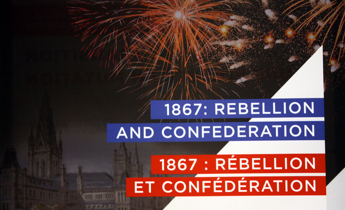 1867: Rebellion & Confederation | Canadian Museum of History | Gallery 2