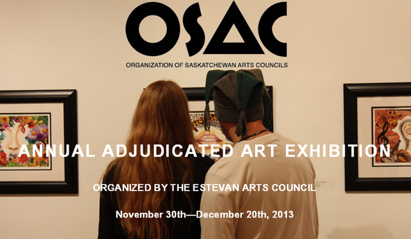 OSAC Annual Adjudicated Art Exhibition, organised by the Estevan Arts Council | Gallery 1
