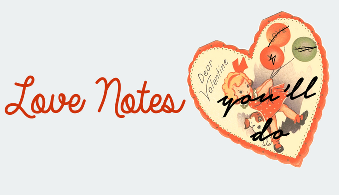 Love Notes | Project Space