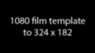 1080filmtemplate324x182.png