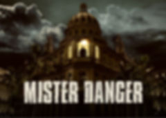 MISTER DANGER - ARTWORK HORIZONTAL 1 - 1
