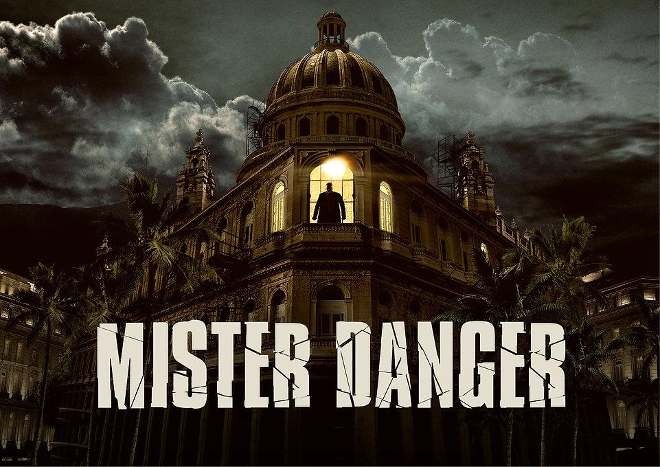 MISTER DANGER - ARTWORK HORIZONTAL 1 - 1