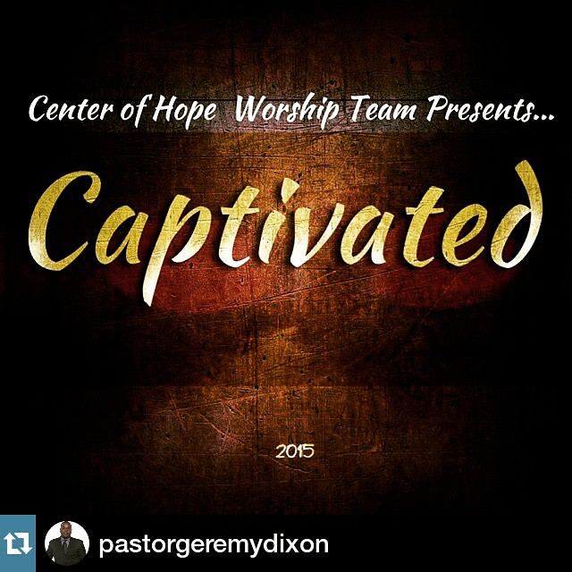 Instagram - Get Ready to be #Captivated by God's Presence and his love.jpg