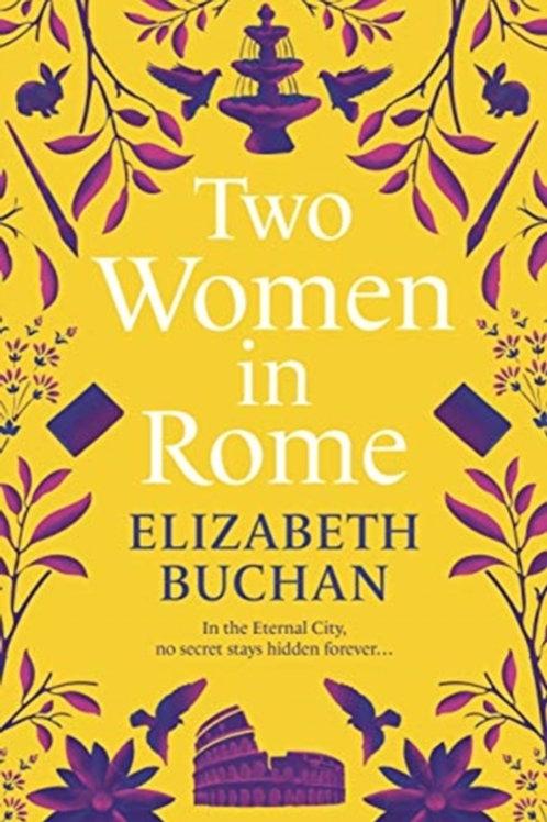 Two Women in Rome - Elizabeth Buchan
