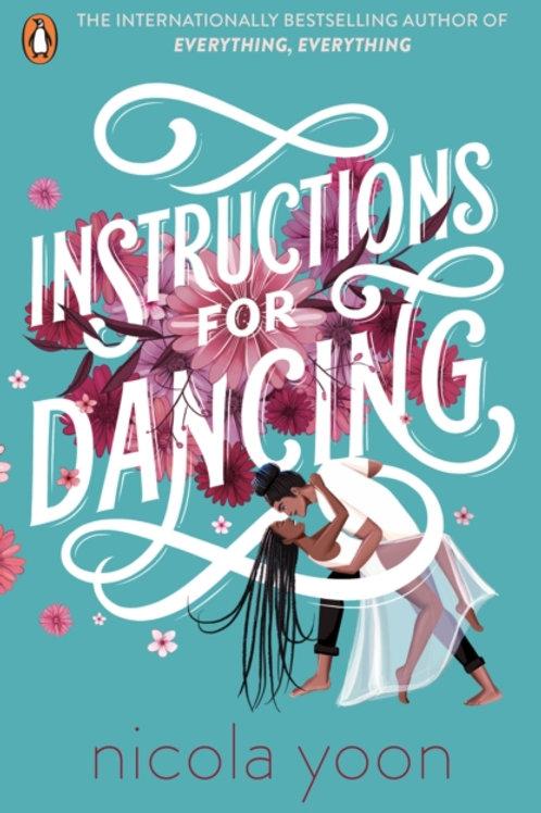 Instructions for Dancing - Nicola Yoon